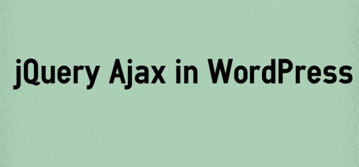How to use jQuery Ajax in WordPress